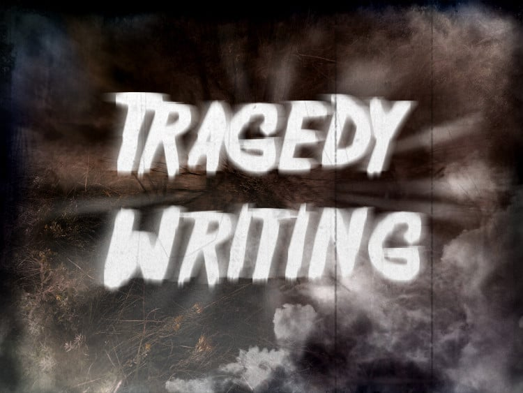 how.to.write.a.tragedy.story
